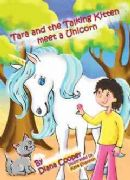 Tara and the Talking Kitten Meet a Unicorn - Diana Cooper